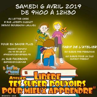 Nouvel atelier : Libère tes superpouvoirs pour mieux apprendre Samedi 6 avril à Bourgoin-Jallieu