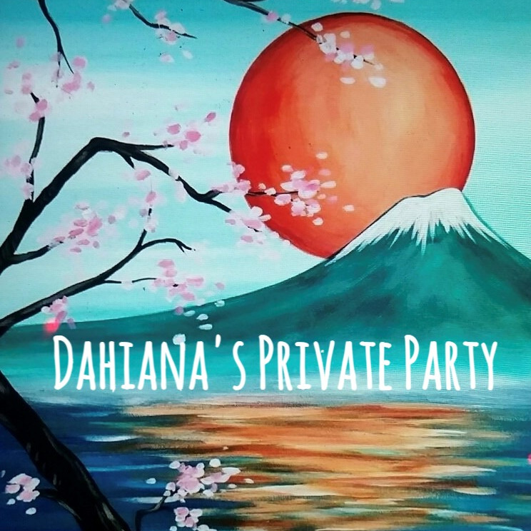DAHIANA's -Private Paint Party