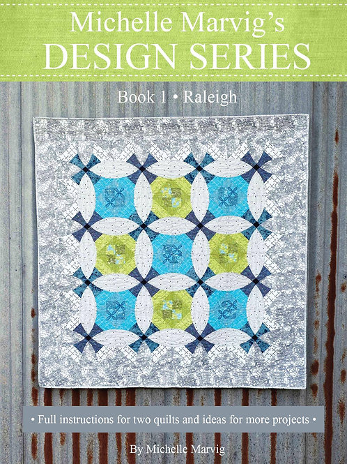Michelle Marvig Design Series Book 1 - Raleigh