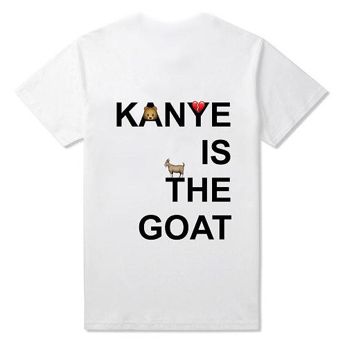 """Kanye Is The GOAT"" T-Shirt - Premium Quality"
