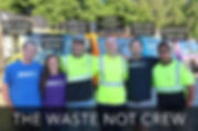 Waste Not Crew.jpg