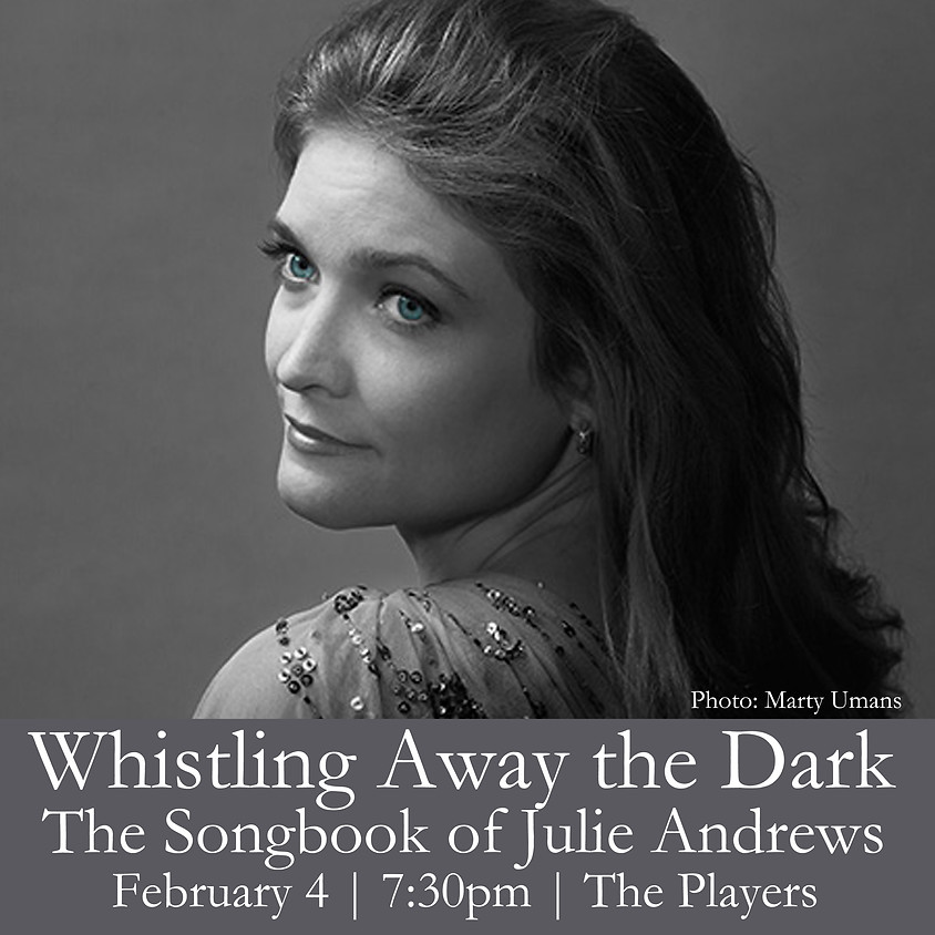 Whistling Away the Dark: The Songbook of Julie Andrews