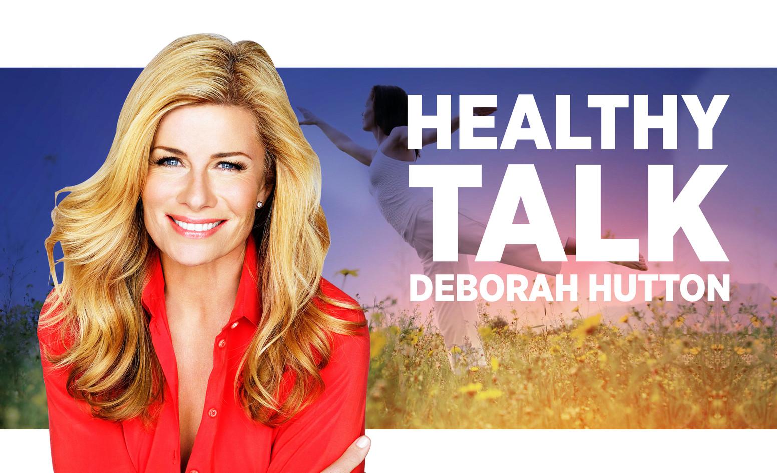Healthy Talk - Deborah Hutton