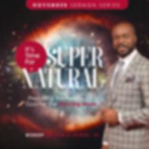 supernatural_sermonseries3 (1).jpg