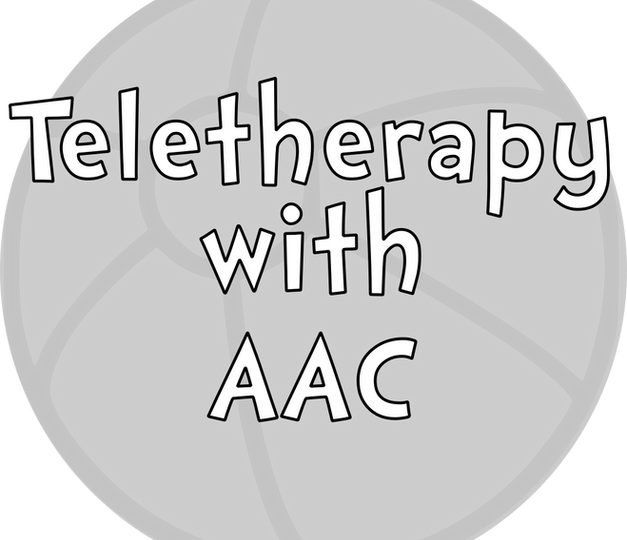 Teletherapy with AAC