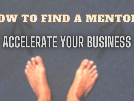 How to find the Right Mentor to Accelerate your Growth