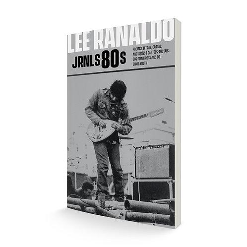 Jrnls80s: poemas, letras, cartas, anotações e cartões-postais dos primeiros anos