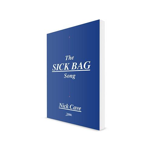 THE SICK BAG SONG - Versão Brochura