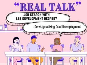 Real Talk: JOB search with LSE development degree? -De-stigmatizing Grad Unemployment