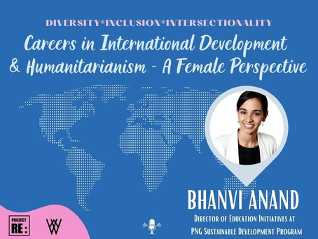 【EP2】Careers in International Development & Humanitarianism - A Female Perspective with Bhanvi Anand