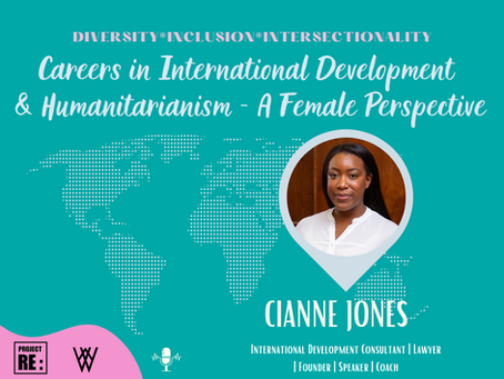 【EP4】Careers in International Development & Humanitarianism -A Female Perspective with Cianne Jones