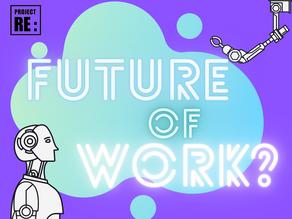 Future of Work???