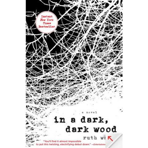 In a Dar Wood, Dark Wood by Ruth Ware