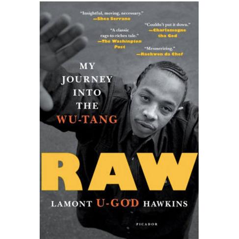 Raw: My Journey into the Wu-Tang by Lamont U-God Hawkins