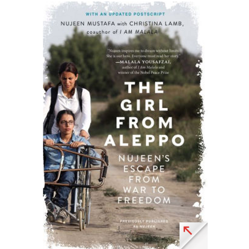 The Girl from Aleppo: Nujeen's Escape from War to Freedom by Christina Lamb