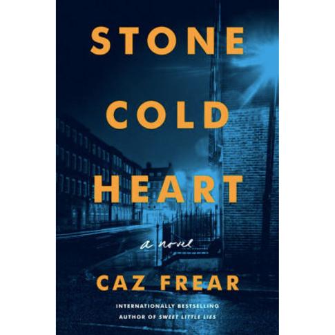 Stone Cold Heart by Caz Frear