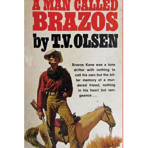 A Man Called Brazos by T.V. Olsen