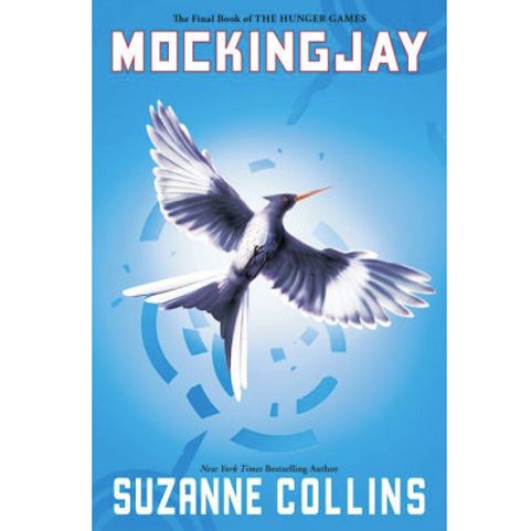 Mockingjay by Suzanne Collins (The Hunger Games Series #3)