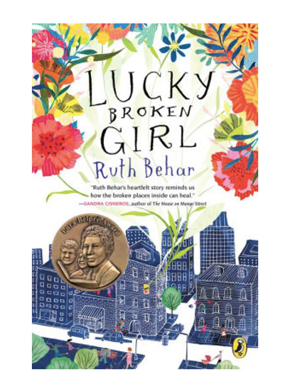 Lucky Broken Girl by Ruth Behar