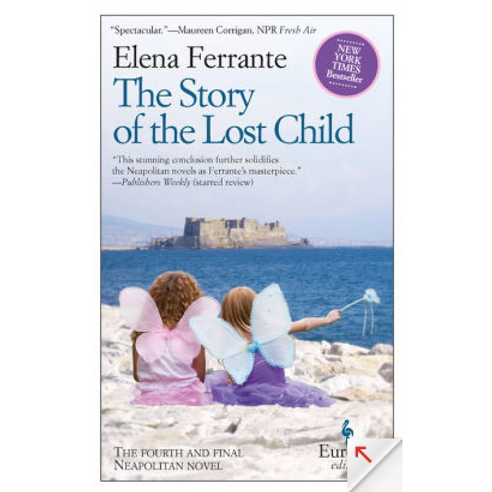The Story of the Lost Child by Elena Ferrante (Neapolitan Novels #4)