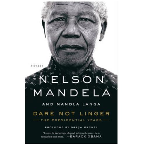 Dare Not Longer by Nelson Mandela