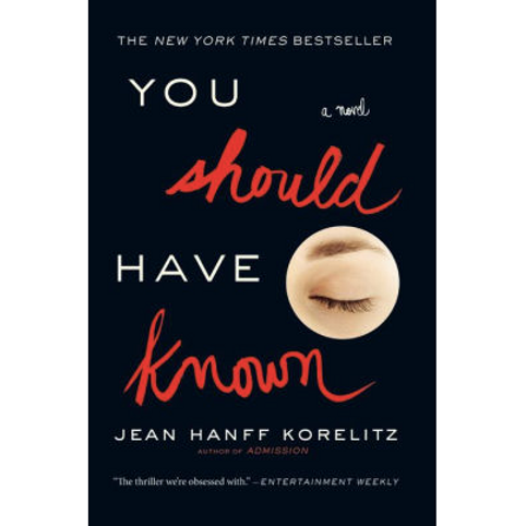 You Should Have Known by Jean Hanff Korelitz