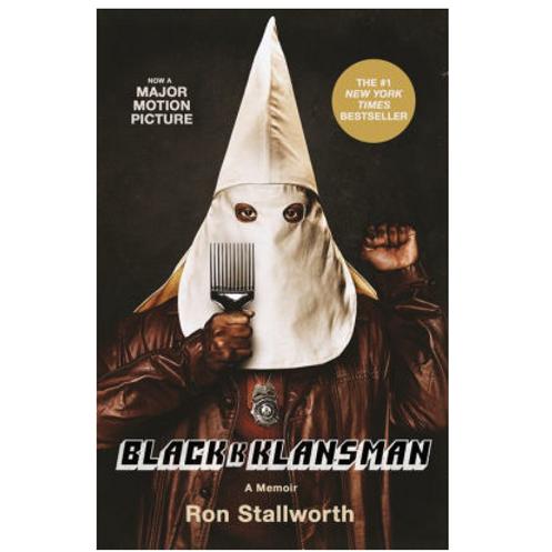 Blackkklansman by Ron Stallworth