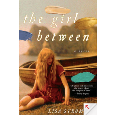 The Girl Between by Lisa Stromme