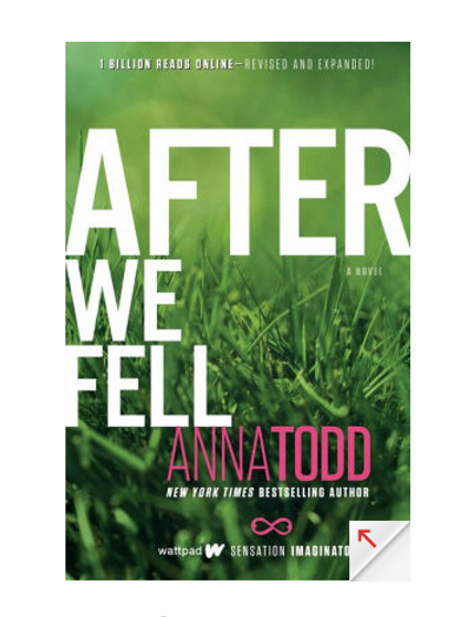 After We Fell by Anna Todd (After Series #3)