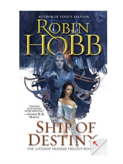 Ship of Destiny by Robin Hobb (The Liveship Trades #3)