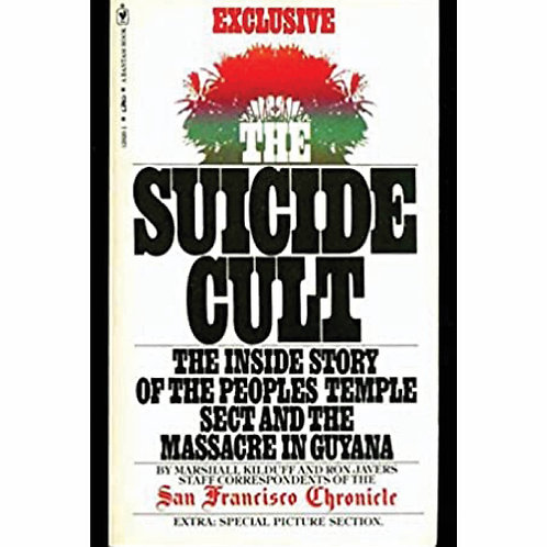 The Suicide Cult by Marshall Kilduff and Ron Javers
