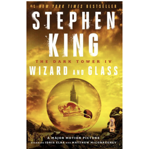 Wizard and Glass by Stephen King (The Dark Tower #4)