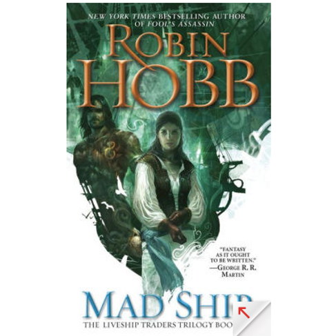 Mad Ship by Robin Hobb (The Liveship Trades #2)