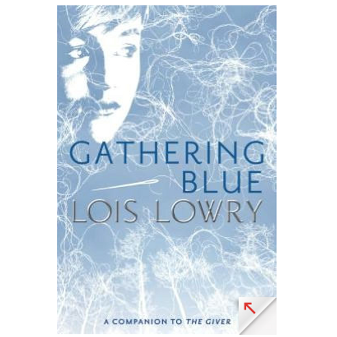 Gathering Blue by Lowis Lowry