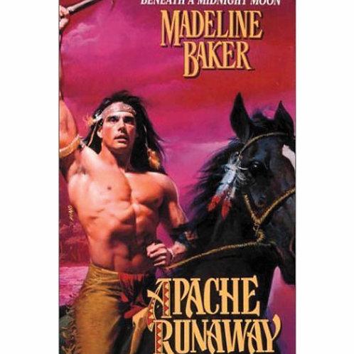 Apache Runaway by Madeline Baker