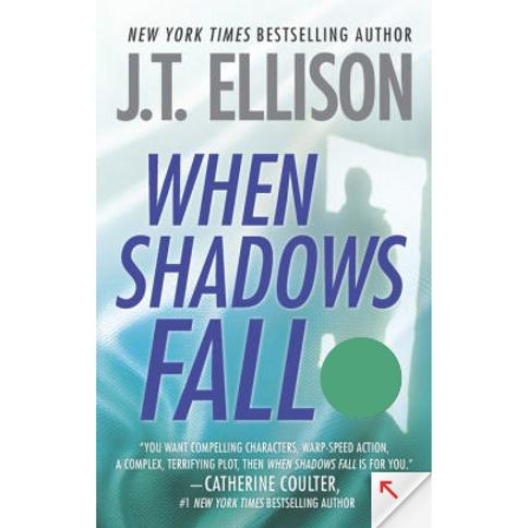 When Shadows Fall by J.T. Ellison