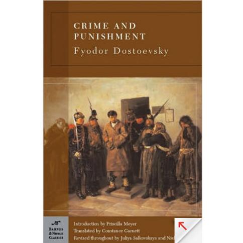 Crime and Punishmentby Fyodor Dostoevsky