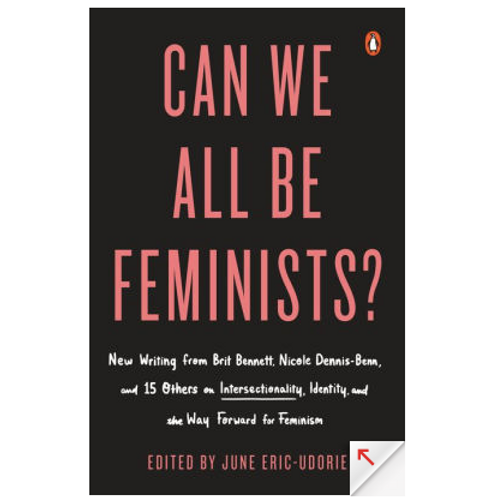 Can We All Be Feminists? by June Eric- Udorie