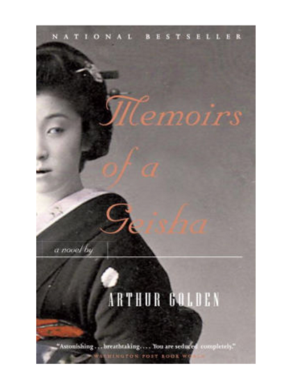 Memories of Geisha by Arthur Golden