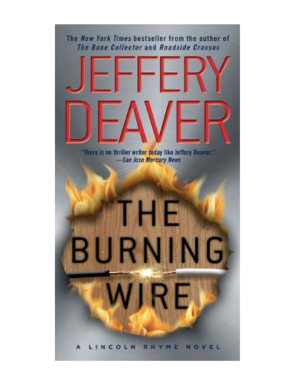 The Burning Wire by Jeffery Deaver