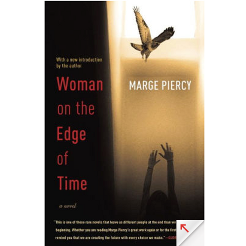 Woman on the Edge of Time by Marge Piercy