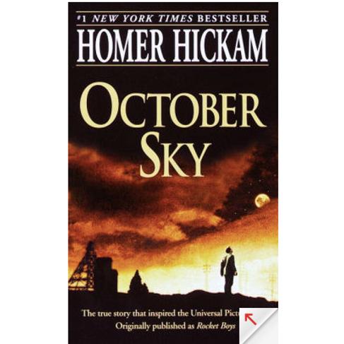 October Sky by Homer Hickam