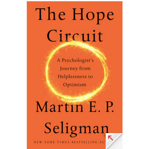 The Hope Circuit by Martin E. P. Seigman