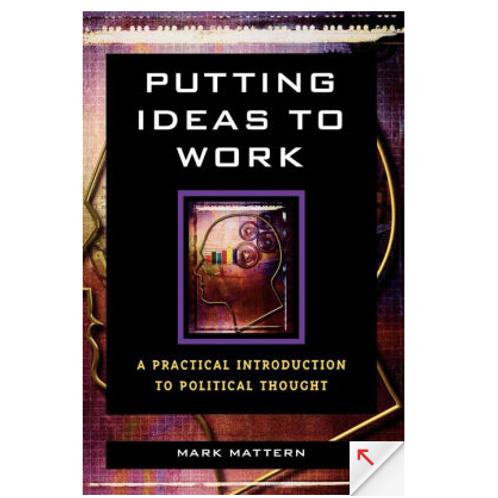 Putting Ideas to Work by Mark Mattern