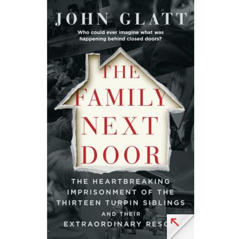 The Family Next Door by John Glatt