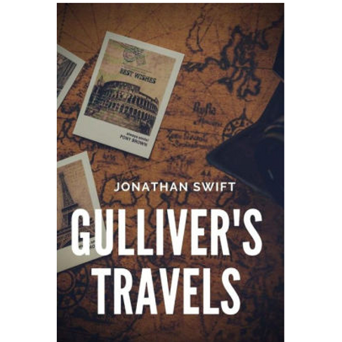 Gulliver's Travels by Johnathan Swift