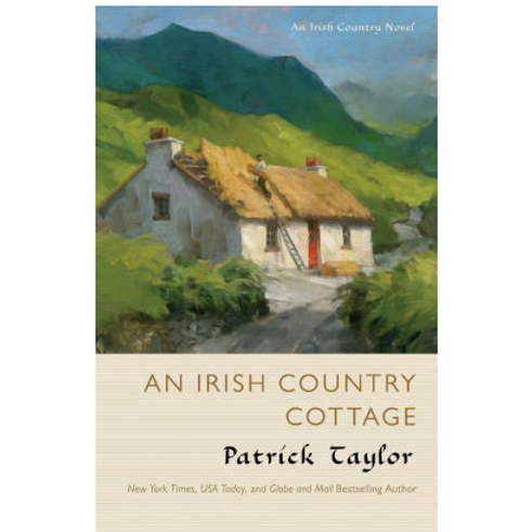 An Irish Country Cottage by Patrick Taylor (Irish Country Novel)