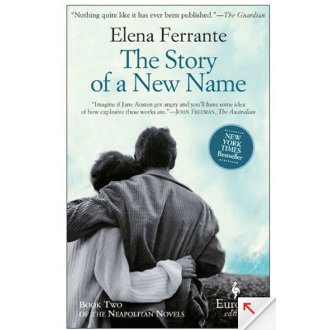 The Story of a New Name by Elena Ferrante (Neapolitan Novels #2)