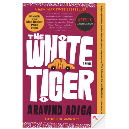 The White Tiger by Arvinda Adiga