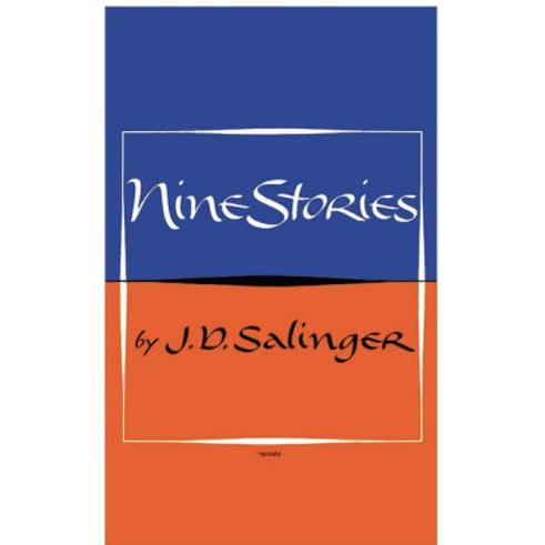 Nine Stories by J. D. Salinger